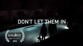 Download Don't Let Them In   short horror film Video
