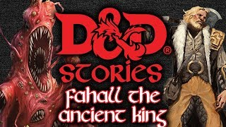 Download D&D Stories: Fahall the Ancient King Video