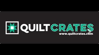 Download July 2018 Quilt Crates Video