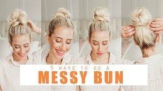 Download 5 ways to do a MESSY BUN!!!! | Easy Hairstyles Video