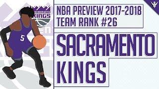 Download Sacramento Kings | 2017-18 NBA Preview (Rank #26) Video