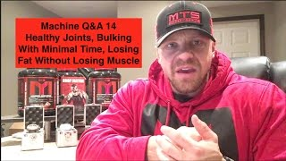 Download Machine Q&A 14 | Healthy Joints, Bulking With Minimal Time, Losing Fat Without Losing Muscle Video