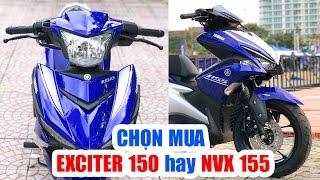 Download Chọn mua Exciter 150cc hay Yamaha NVX 155cc ▶ Xe côn tay hay Xe tay ga? Video