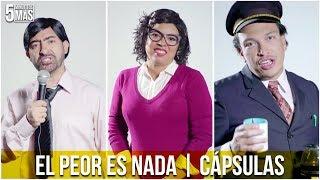 Download El Peor es Nada | Cápsulas Video