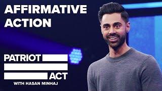 Download Affirmative Action | Patriot Act with Hasan Minhaj | Netflix Video