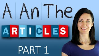 Download Articles - 'a', 'an' and 'the' | English Grammar Video