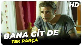 Download Bana Git De - Türk Filmi Video