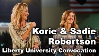 Download Sadie & Korie Robertson - Liberty University Convocation Video