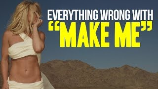 Download Everything Wrong With Britney Spears - ″Make Me″ Video