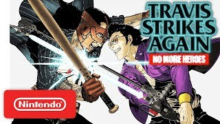 Download Travis Strikes Again: No More Heroes - Launch Trailer - Nintendo Switch Video