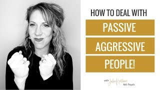 Download How To Handle Passive Aggressive People Video