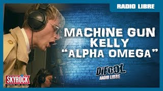 Download Machine Gun Kelly ″Alpha Omega″ #RadioLibreDeDifool Video