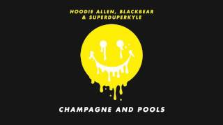 Download Hoodie Allen - ″Champagne and Pools″ (feat. Blackbear and KYLE) Video