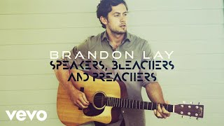 Download Brandon Lay - Speakers, Bleachers And Preachers Video