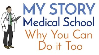 Download My Story to Med School - Advice to Premed Students - Why YOU Can Do it Too [Motivation] Video