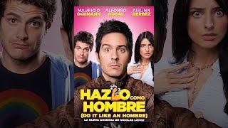 Download Hazlo como hombre (Do It Like An Hombre) Video