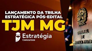 Download Lançamento da Trilha Estratégica Pós-Edital TJM MG Video