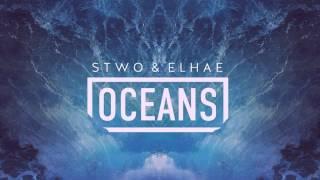 Download Stwo ft Elhae - Oceans Video