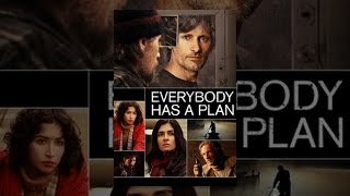 Download Everybody Has a Plan Video
