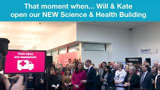Download That moment when...Will & Kate open our new Science & Health Building Video