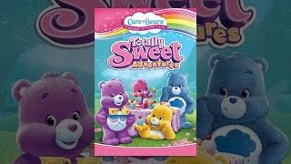 Download Care Bears: Totally Sweet Adventures Video