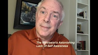 Download The Narcissist's Astonishing Lack Of Self Awareness Video