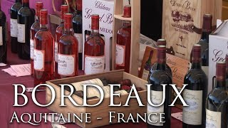 Download Bordeaux - The Pearl of Aquitaine - France Travel Guide - Travel & Discover Video