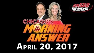 Download Chicago's Morning Answer - April 20, 2017 Video