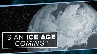 Download Is an Ice Age Coming? | Space Time | PBS Digital Studios Video
