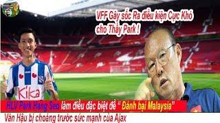 Download 🔥Tin bóng đá Việt Nam 15/0: Thầy Park làm điều đặc biệt giúp đánh bại Malaysia,Văn Hậu bị choáng Video