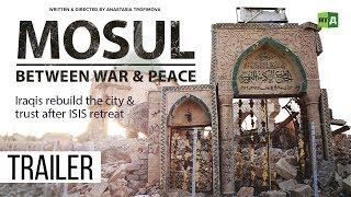 Download Mosul Between War & Peace. Life in Iraqi city after ISIS (Trailer) Premiere 19/09 Video