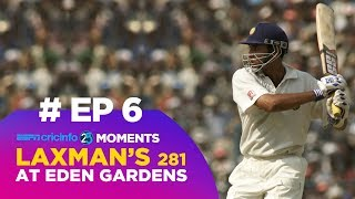 Download How Laxman's 281 at Eden Garden Changed Cricket (6/25) Video