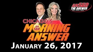 Download Chicago's Morning Answer - January 26, 2017 Video