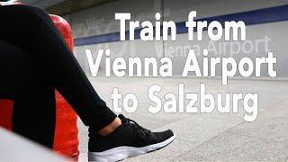 Download VIENNA TO SALZBURG BY TRAIN | August 2017 Video