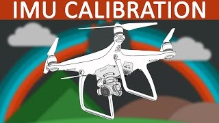 Download DJI Phantom 4 | When and how to calibrate the IMU Video
