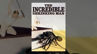 Download The Incredible Shrinking Man Video