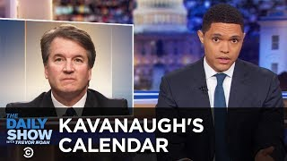 Download Kavanaugh Defends Himself Against Sexual Assault Allegations with His 1982 Calendar | The Daily Show Video