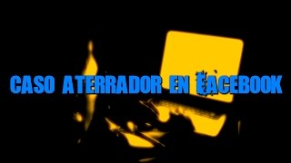 Download CASO ATERRADOR EN FACEBOOK | Dross Video