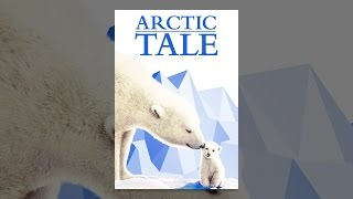Download Arctic Tale Video