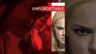 Download Unforgettable Video