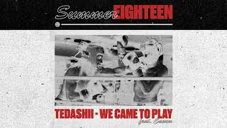 Download Tedashii - We Came to Play feat. Canon Video