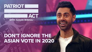 Download Don't Ignore The Asian Vote In 2020 | Patriot Act with Hasan Minhaj | Netflix Video