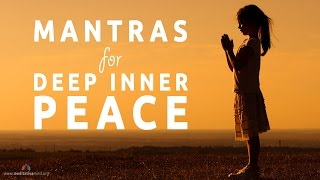 Download Mantras for Deep Inner Peace | 8 Powerful Mantras Video