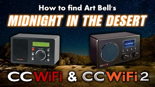 Download How to find Art Bell's Midnight in the Desert on the CC WiFfi & CC WiFi 2 internet radios Video