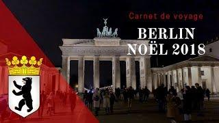 Download Carnet de voyage : Berlin Noël 2018 Video