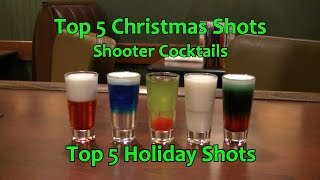 Download Top 5 Christmas Shots Shooter Cocktails Top Five Holiday Shots Video