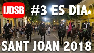 Download Sant Joan 2018 Es dia: Es pla, Santa Clara i Caixer Senyor Video