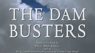 Download The Dam Busters (1955) - Re-created Main Titles in HD Colour Video