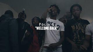Download Polo G - Welcome Back | @shotbytimo Video