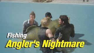Download Final Fantasy XV | Fishing: Angler's Nightmare | Devil of the Cygillan at Galdin Quay Video